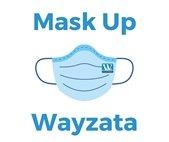 Mask Up Wayzata