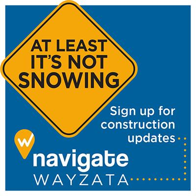 At Least It's Not Snowing - Sign up for construction updates